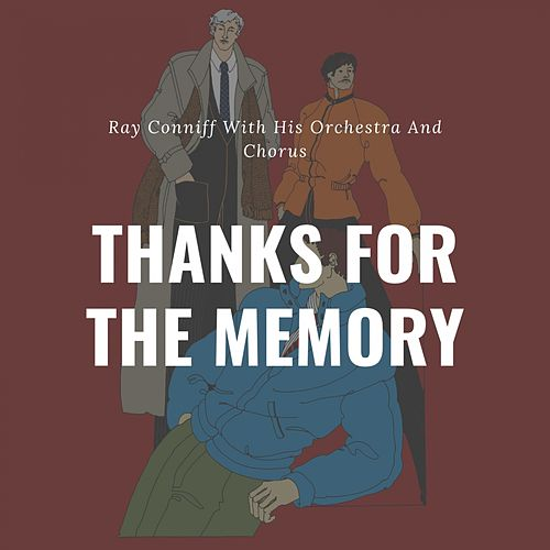 Thanks for the Memory von Ray Conniff