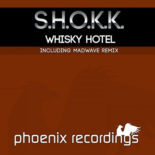 Whisky Hotel by Shokk