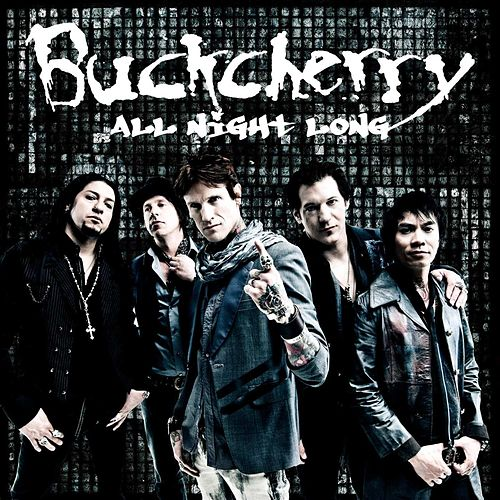 All Night Long von Buckcherry