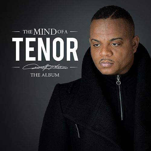 The Mind of a Tenor von Darryl J. Williams