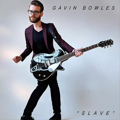 Slave by Gavin Bowles