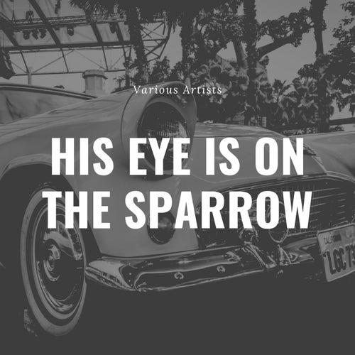 His Eye Is On the Sparrow de Mahalia Jackson