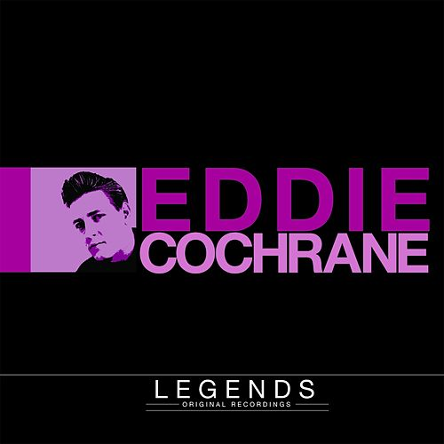 Legends - Eddie Cochran by Eddie Cochran