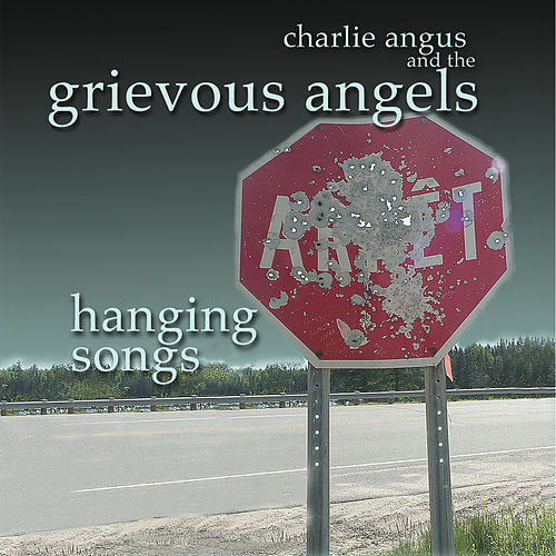 Hanging Songs by Grievous Angels
