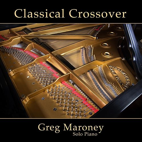 Classical Crossover von Greg Maroney