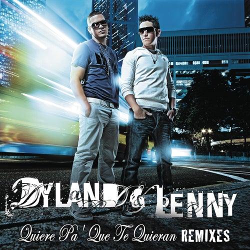 Quiere Pa' Que Te Quieran (Remix Bundle) von Dyland y Lenny
