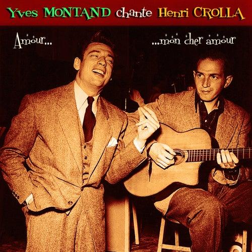 Chante Henri Crolla by Yves Montand