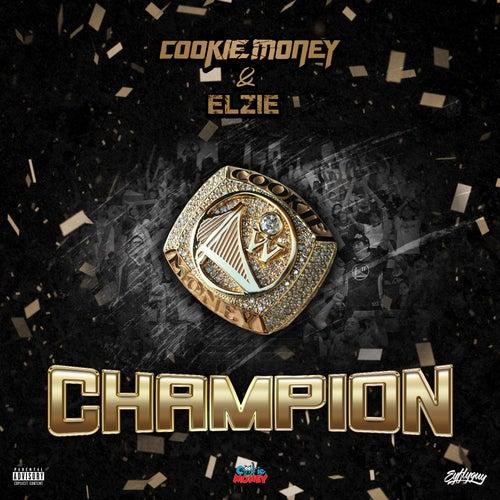 Champion von Cookie Money
