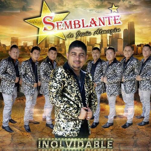 Inolvidable by Grupo Semblante de Jesús Almazán