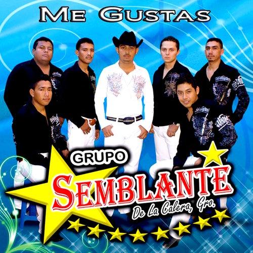 Me Gustas by Grupo Semblante de Jesús Almazán