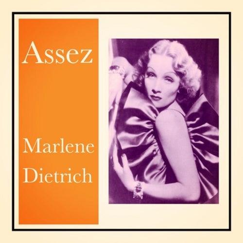 Assez by Marlene Dietrich