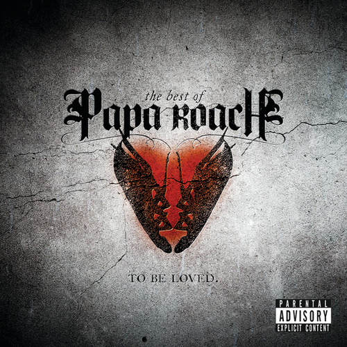 To Be Loved: The Best Of Papa Roach de Papa Roach