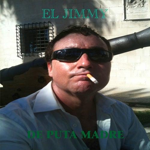 De Puta Madre by Eljimmy
