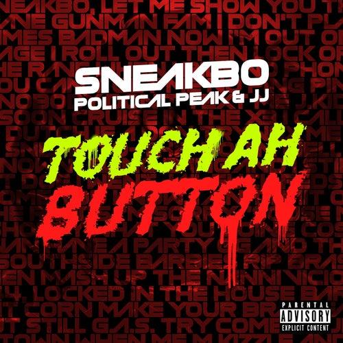 Touch Ah Button von Sneakbo