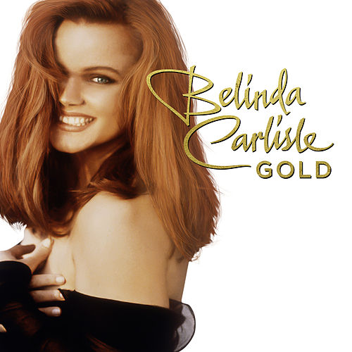 Gold by Belinda Carlisle