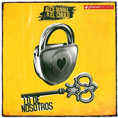 Lo De Nosotros by Alex Duvall