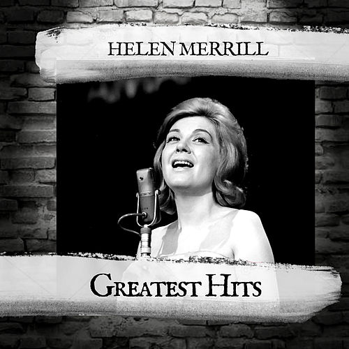 Greatest Hits by Helen Merrill