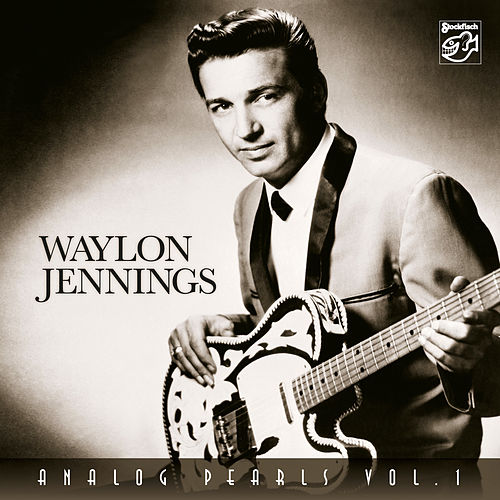 Analog Pearls, Vol. 1 by Waylon Jennings