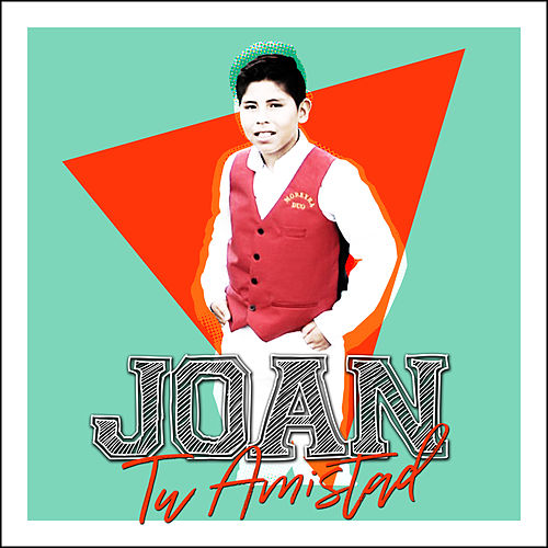Tu Amistad von Joan