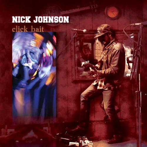 Click Bait by Nick Johnson