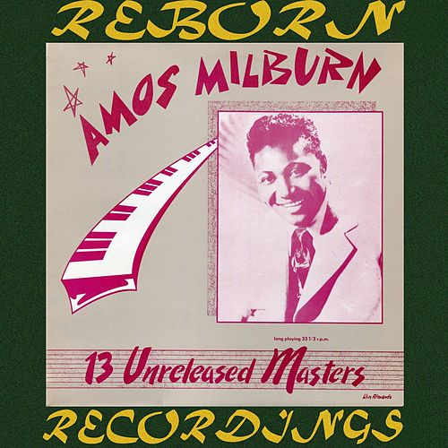 Unreleased Masters (HD Remastered) by Amos Milburn