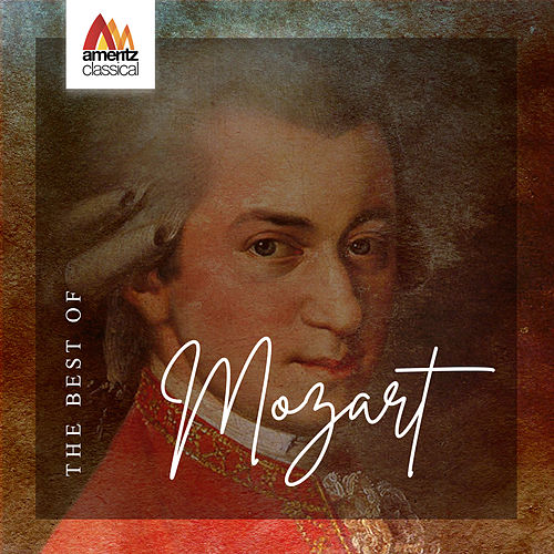 The Best of Mozart by Various Artists