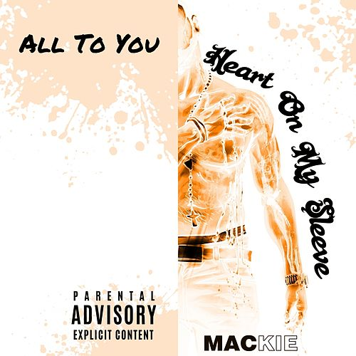 All to You by Mackie
