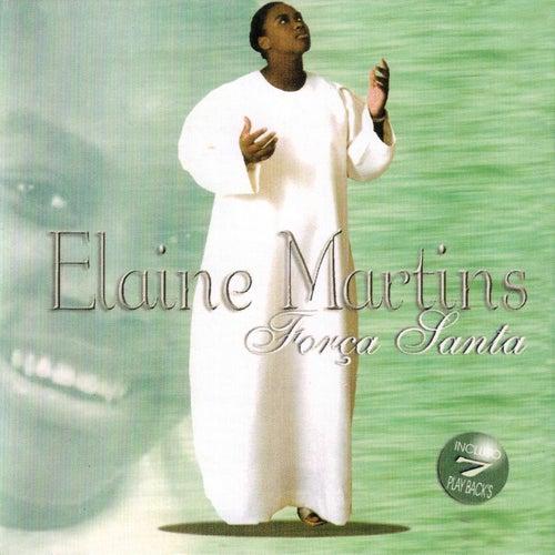 Força Santa de Elaine Martins