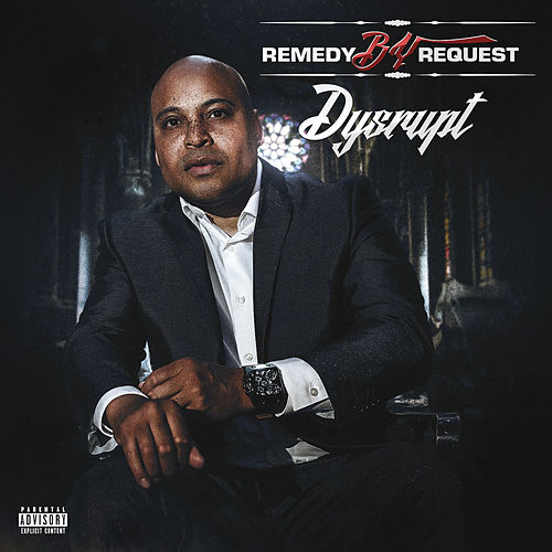 Dysrupt von Remedybyrequest