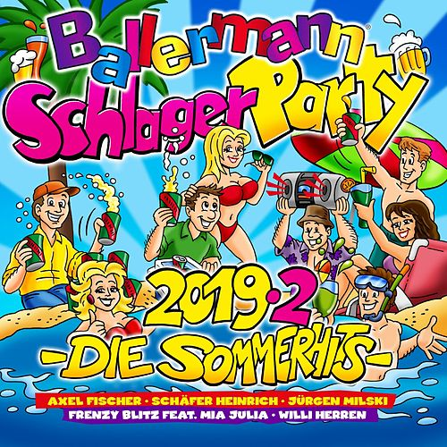 Ballermann Schlagerparty 2019.2 (Die Sommerhits) von Various Artists