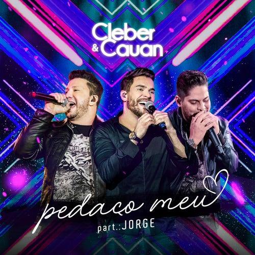 Pedaço Meu (ao Vivo) de Cleber & Cauan