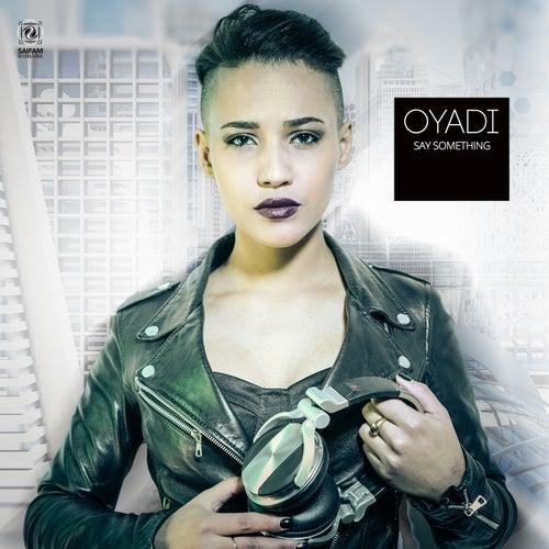 Say Something de Oyadi