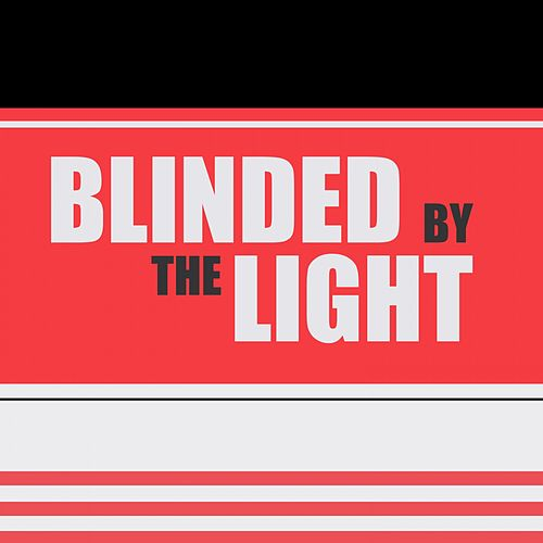 Blinded by the Light by Various Artists