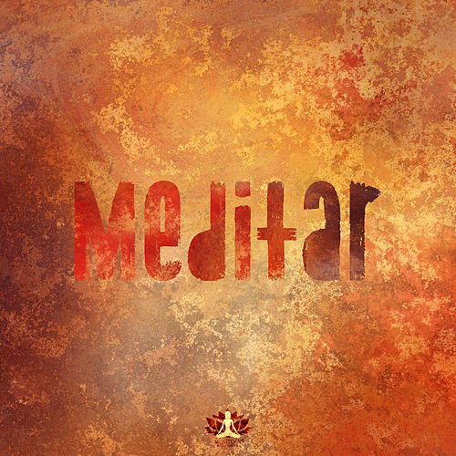 ★ Meditar ★ de Meditación Música Ambiente