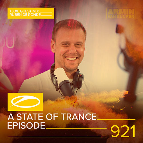 ASOT 921 - A State Of Trance Episode 921 (+XXL Guest Mix: Ruben de Ronde) von Various Artists