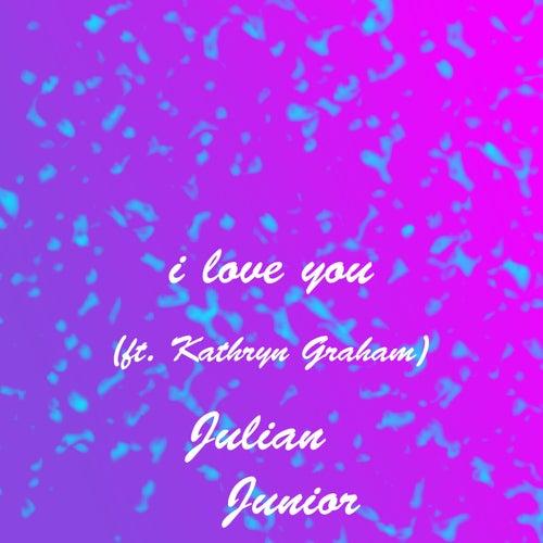 I Love You de Julian Junior