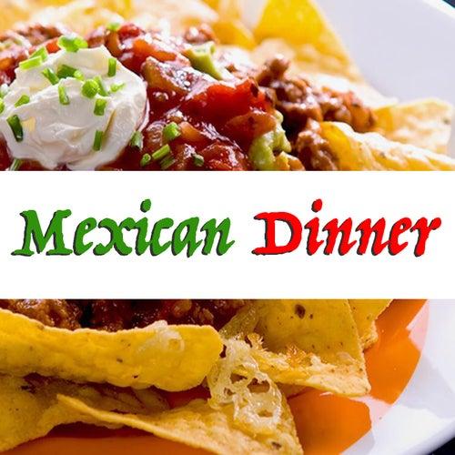 Mexican Dinner de Various Artists