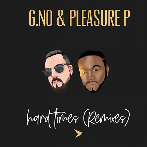 Hard Times (Remixes) de Pleasure P