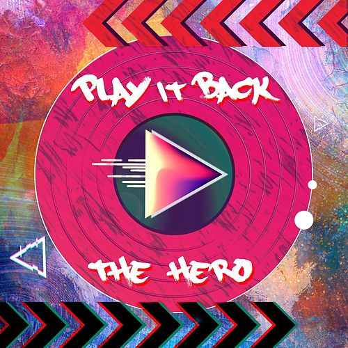 Play It Back by Hero