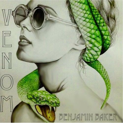 Venom by Benjamin Baker