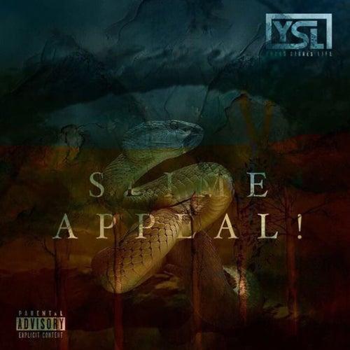 Slime Appeal by YSL Fargo