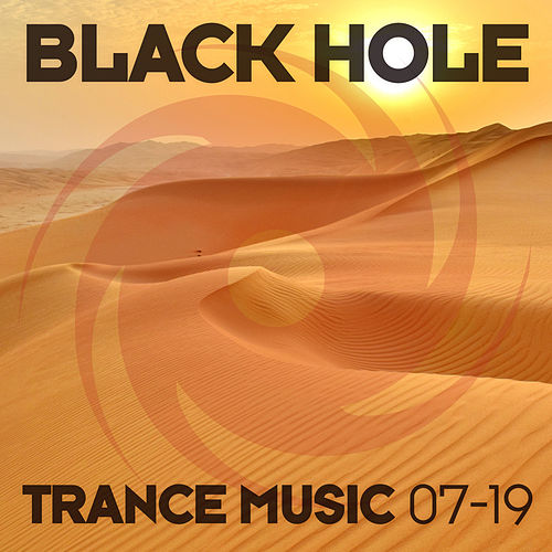 Black Hole Trance Music 07-19 by Various Artists