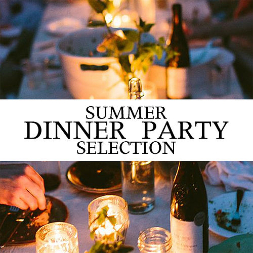 Summer Dinner Party Selection de Various Artists