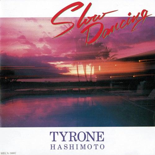 Slow Dancing de Tyrone Hashimoto