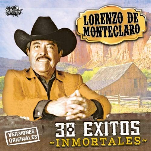 30 Exitos Inmortales by Lorenzo De Monteclaro