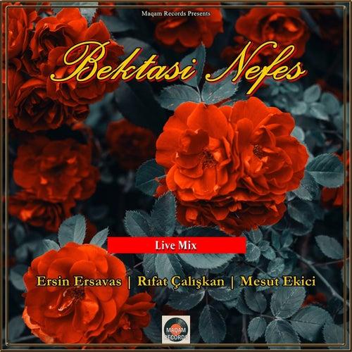 Bektasi Nefes (Live Mix) von Various Artists