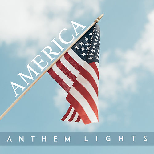 America by Anthem Lights
