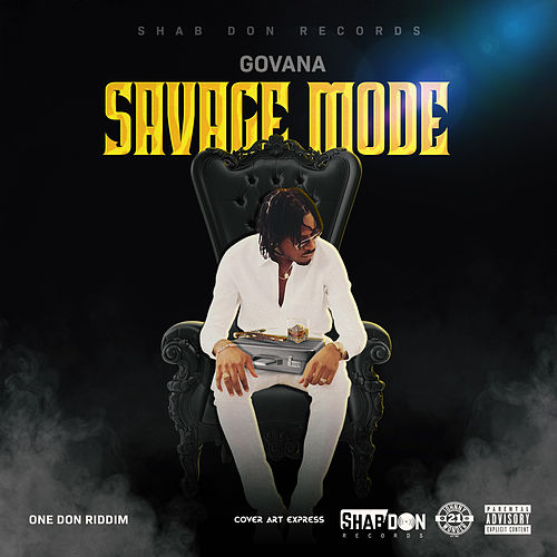 Savage Mode by Govana