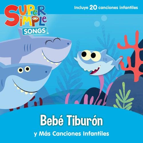 Bebé Tiburón Y Más Canciones Infantiles by Super Simple Songs