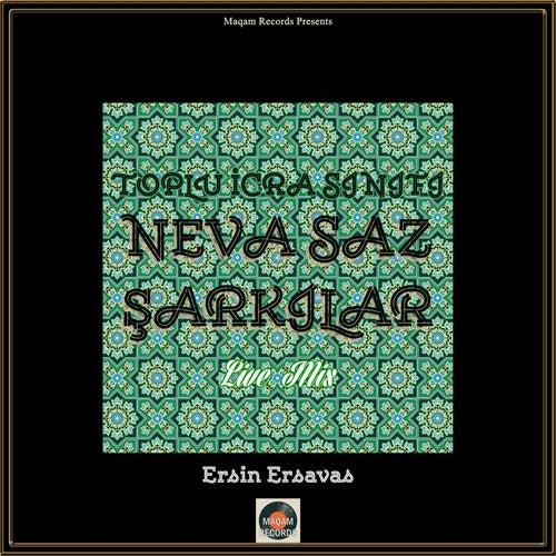 Toplu İcra Sınıfı Neva Saz Şarkılar (Instrumental Version) von Ersin Ersavas